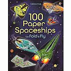 100 Paper Spaceships to Fold and Fly (paperback)