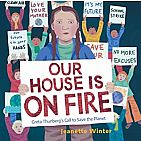 Our House Is on Fire hardback