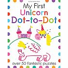 My First Unicorn Dot-to-Dot: Over 50 Fantastic Puzzles