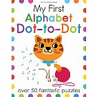 My First Alphabet Dot-to-Dot: Over 50 Fantastic Puzzles