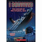 I Survived #1: The Sinking of the Titanic, 1912  Paperback