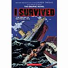 I Survived Graphic Novel #1:The Sinking of the Titanic, 1912 Paperback
