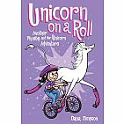 Phoebe and Her Unicorn #2: Unicorn on a Roll Paperback