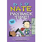 Big Nate: Payback Time! (Volume 20) Paperback