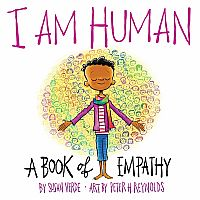 I Am Human: A Book of Empathy hardcover