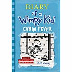 Cabin Fever (Diary of a Wimpy Kid #6) Hardcover