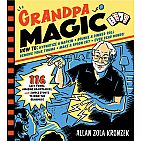 Grandpa Magic: 116 Easy Tricks, Amazing Brainteasers, and Simple Stunts to Wow the Grandkids Paperback