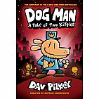Dog Man #3: A Tale of Two Kitties Hardback
