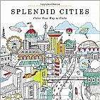 Splendid Cities Adult Coloring Book