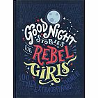 Good Night Stories for Rebel Girls: 100 Tales of Extraordinary Women