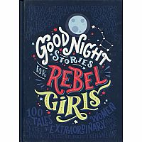 Good Night Stories for Rebel Girls: 100 Tales of Extraordinary Women hardback
