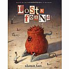 Hb Lost And Found: Three By Shaun Tan Shaun Tan