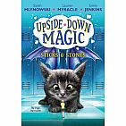 Sticks and Stones (Upside-Down Magic #2)