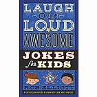 Laugh-Out-Loud Awesome Jokes for Kids Paperback