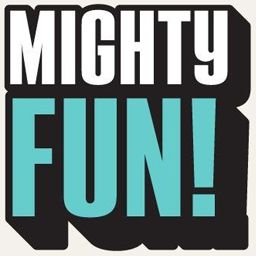 Mighty Fun